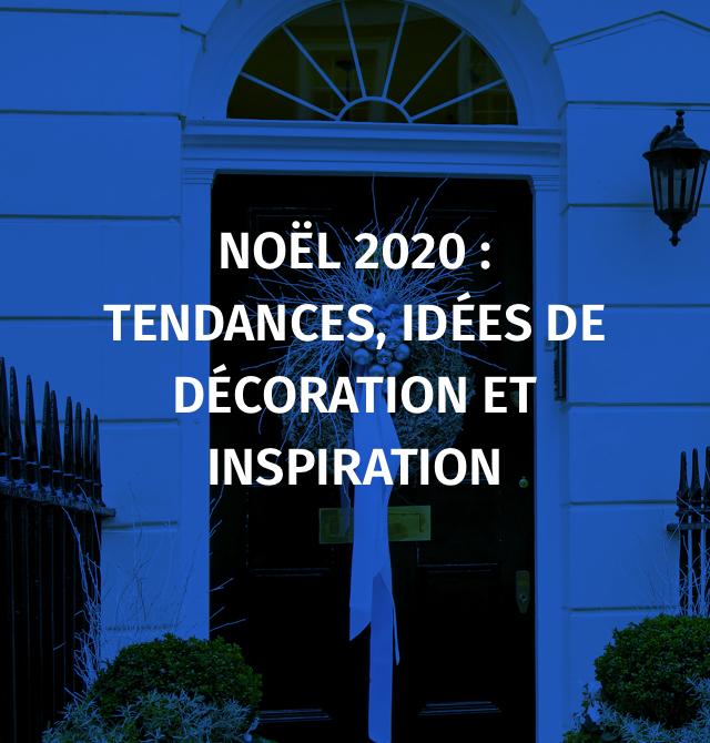 Noël2020: tendances, idées de décoration et inspiration